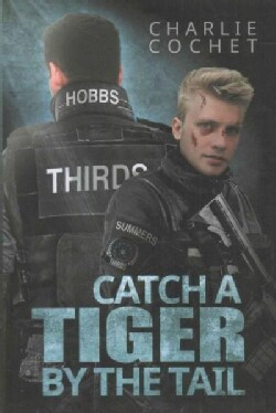 Catch a Tiger by the Tail (Paperback)