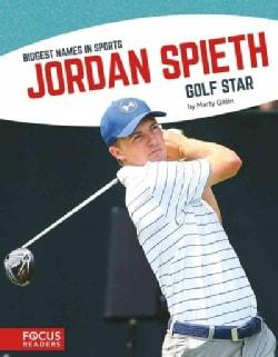 Jordan Spieth: Golf Star (Paperback)