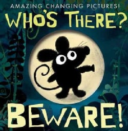 Who's There? Beware! (Hardcover)