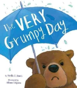 The Very Grumpy Day (Hardcover)