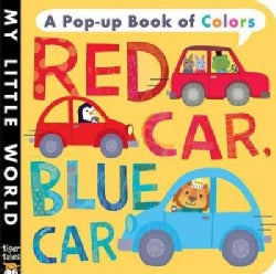 Red Car, Blue Car: A Pop-up Book of Colors (Board book)