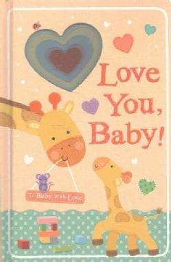 Love You, Baby! (Board book)