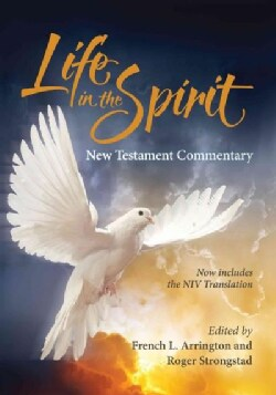 Life in the Spirit: Bible Commentary to the New Testament, an International Commentary for Spirit-filled Christians (Hardcover)