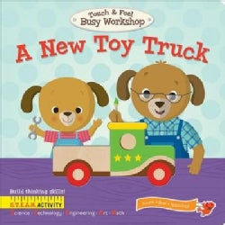 A New Toy Truck (Board book)