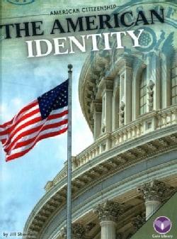 The American Identity (Hardcover)