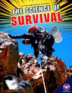 The Science of Survival (Hardcover)