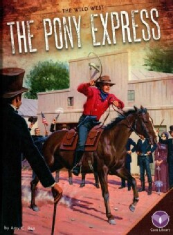 The Pony Express (Hardcover)