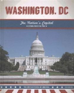 Washington, DC: The Nation's Capital (Hardcover)