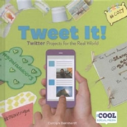 Tweet It!: Twitter Projects for the Real World (Hardcover)