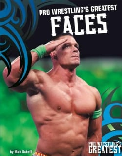 Pro Wrestling's Greatest Faces (Hardcover)