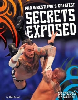 Pro Wrestling's Greatest Secrets Exposed (Hardcover)