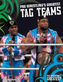 Pro Wrestling's Greatest Tag Teams (Hardcover)