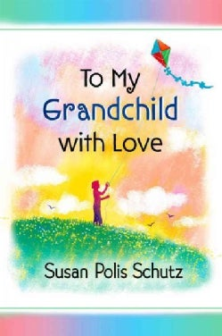 To My Grandchild With Love (Paperback)