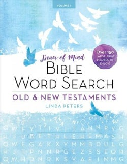 Peace of Mind Bible Word Search: Old & New Testaments; over 150 Puzzles to Enjoy! (Paperback)