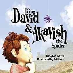 King David & Akavish the Spider (Paperback)