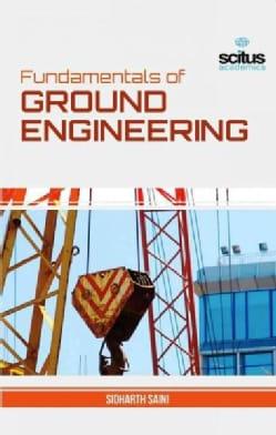 Fundamentals of Ground Engineering (Hardcover)