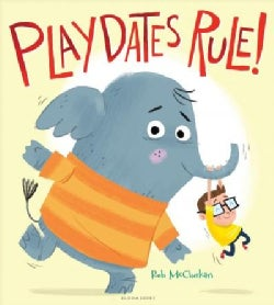 Playdates Rule! (Hardcover)