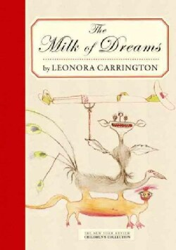 The Milk of Dreams (Hardcover)