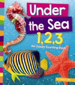 Under the Sea 1,2,3: An Ocean Counting Book (Paperback)