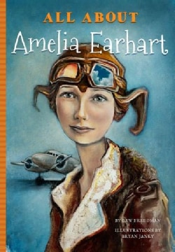 All About Amelia Earhart (Paperback)