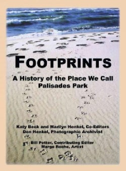 Footprints: A History of the Place We Call Palisades Park (Paperback)