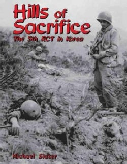 Hills of Sacrifice: The 5th Rct in Korea (Paperback)