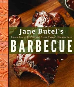 Jane Butel's Finger Lickin', Rib Stickin', Great Tastin', Hot and Spicy Barbecue (Paperback)