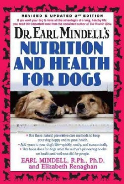 Dr. Earl Mindell's Nutrition and Health for Dogs (Hardcover)