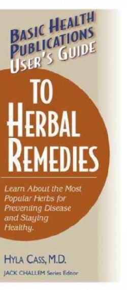 User's Guide to Herbal Remedies (Hardcover)