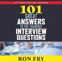 101 Great Answers to the Toughest Interview Questions (CD-Audio)