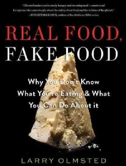 Real Food, Fake Food: Why You Don't Know What You're Eating & What You Can Do About It (CD-Audio)