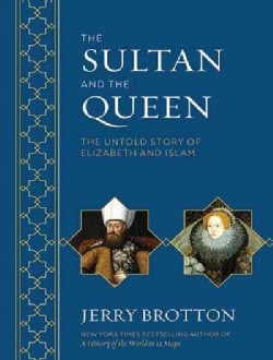 The Sultan and the Queen: The Untold Story of Elizabeth and Islam (CD-Audio)