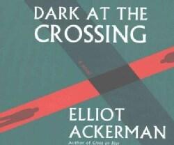 Dark at the Crossing (CD-Audio)