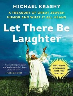 Let There Be Laughter: A Treasury of Great Jewish Humor and What It All Means (CD-Audio)