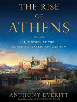The Rise of Athens: The Story of the World's Greatest Civilization (CD-Audio)