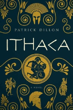 Ithaca: A Novel of Homer's Odyssey (Hardcover)