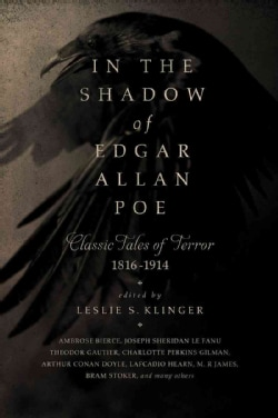 In the Shadow of Edgar Allan Poe: Classic Tales of Horror 1816-1914 (Paperback)