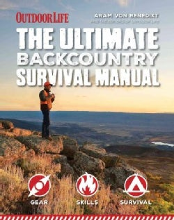 The Ultimate Backcountry Survival Manual (Paperback)