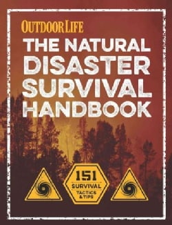 The Natural Disaster Survival Handbook (Paperback)