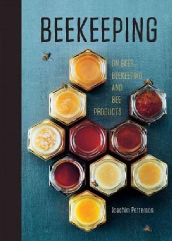 Beekeeping: A Handbook on Honey, Hives & Helping The Bees (Hardcover)
