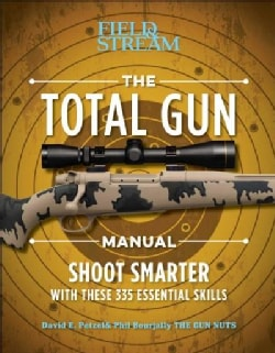 The Total Gun Manual: 368 Essential Shooting Skills (Paperback)