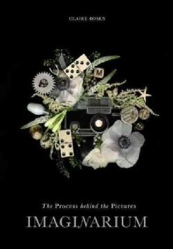 Imaginarium: The Process Behind the Pictures (Paperback)
