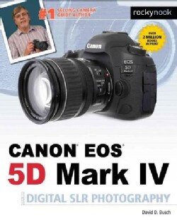 David Busch's Canon EOS 5D Mark IV Guide to Digital SLR Photography (Paperback)