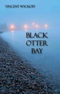 Black Otter Bay (Paperback)
