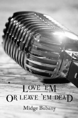 Love 'Em or Leave 'Em Dead (Paperback)