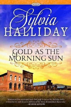 Gold As the Morning Sun (Paperback)
