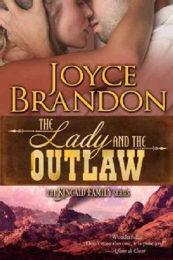 The Lady and the Outlaw: The Kincaid Family Series - Book Three (Paperback)