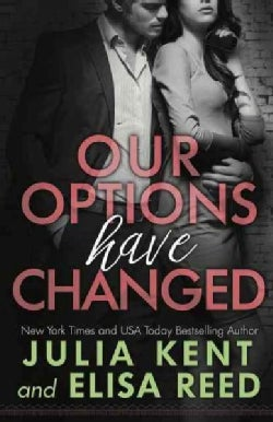 Our Options Have Changed (Paperback)