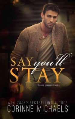 Say You'll Stay (Paperback)