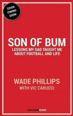 Son of Bum: Lessons My Dad Taught Me About Football and Life (Hardcover)